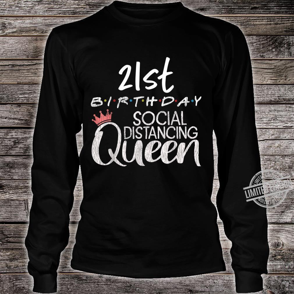21st Birthday Social Distancing Queen Quarantine Birthday Shirt long sleeved