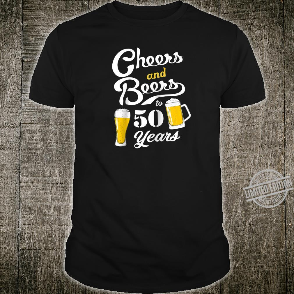50th Birthday Theme Cheers and Beers to 50 years Shirt