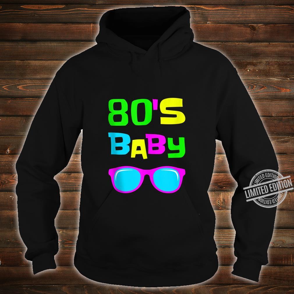 80s Retro Party Shirt 80s Baby Shirt hoodie