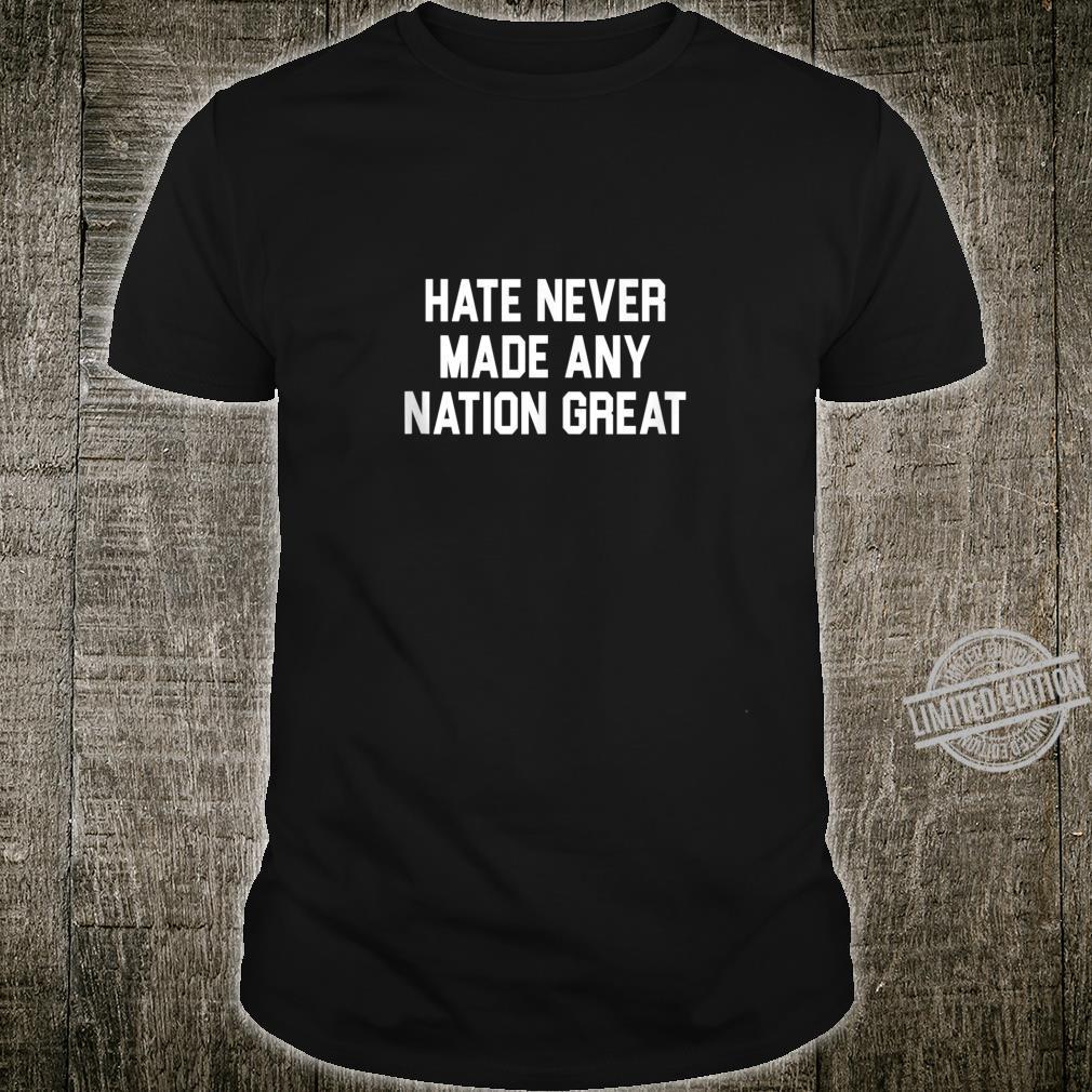 Anti Hate Anti Racist Shirt