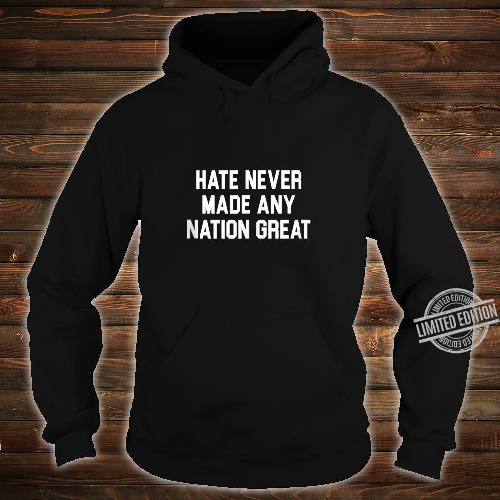 Anti Hate Anti Racist Shirt hoodie