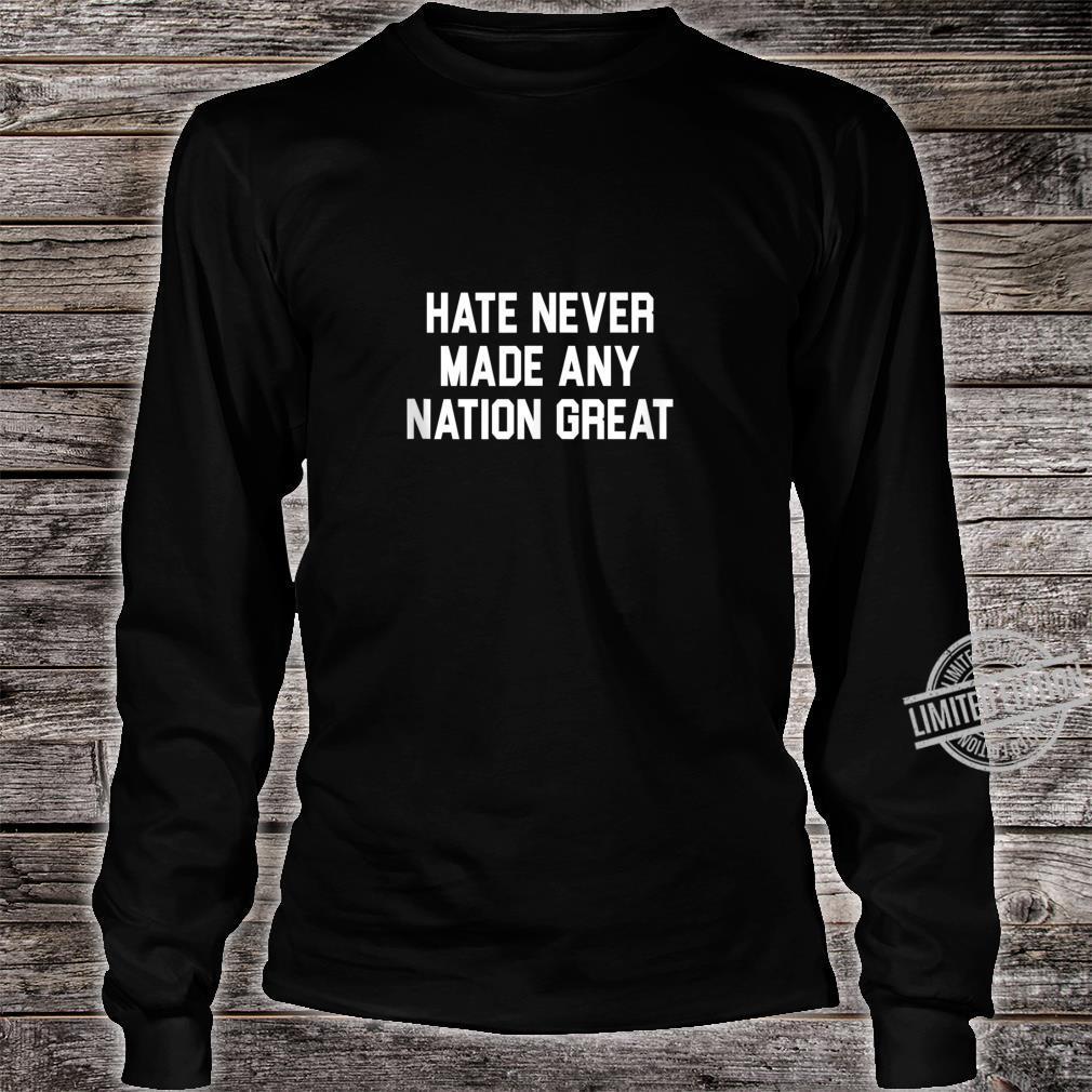 Anti Hate Anti Racist Shirt long sleeved