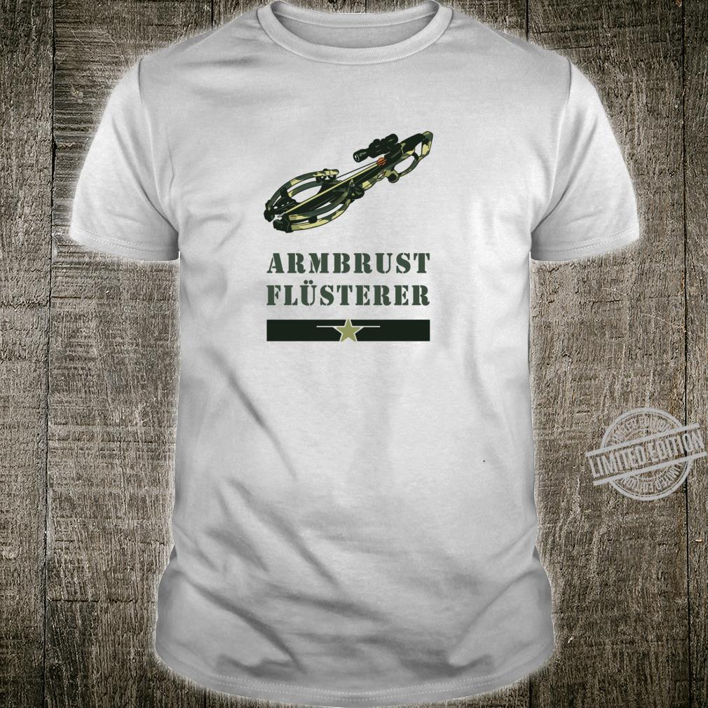 Armbrust Flüsterer Design mit Army Design Geschenk Shirt