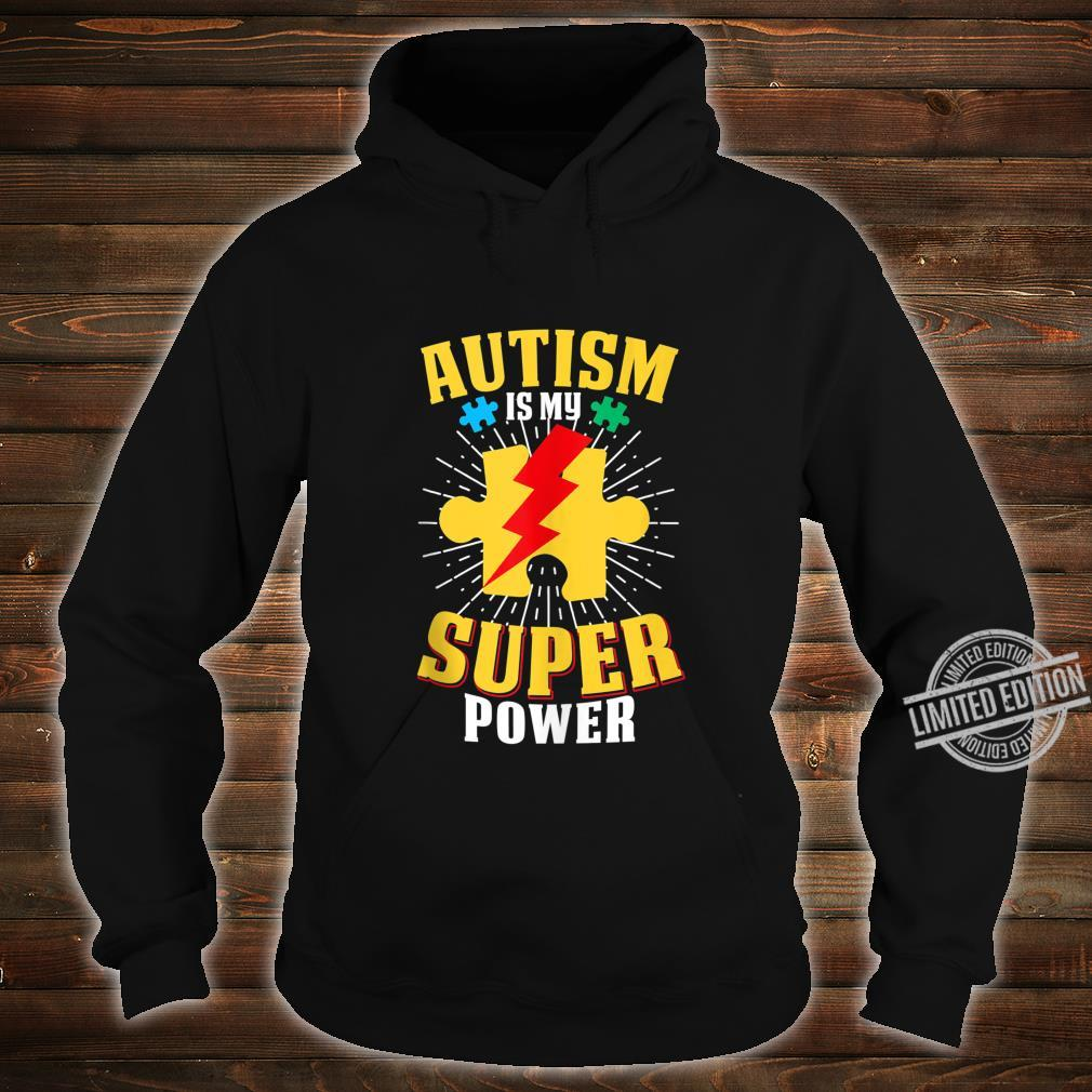 Autism Is My Super Power Autism Awareness For Shirt hoodie