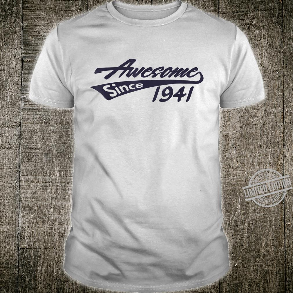 Awesome Since 1941 79th Birthday Shirt