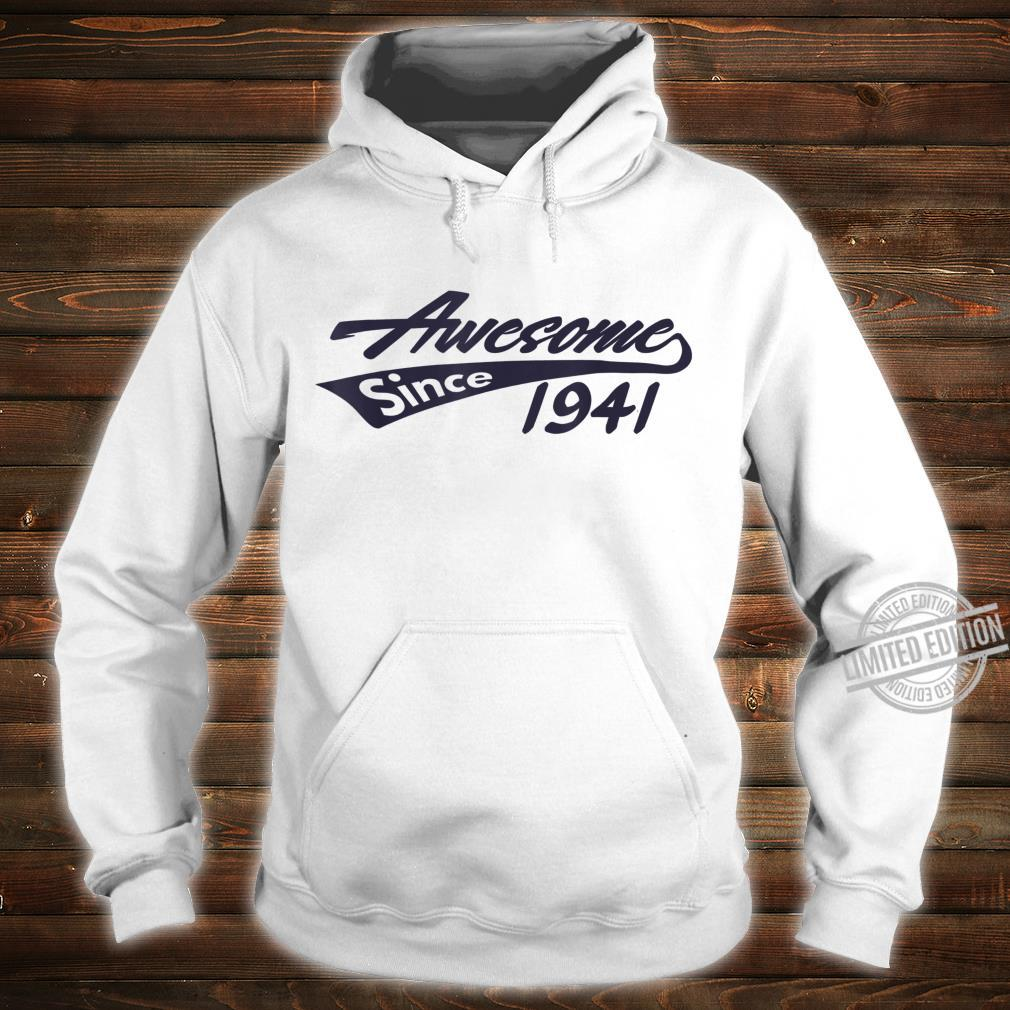 Awesome Since 1941 79th Birthday Shirt hoodie