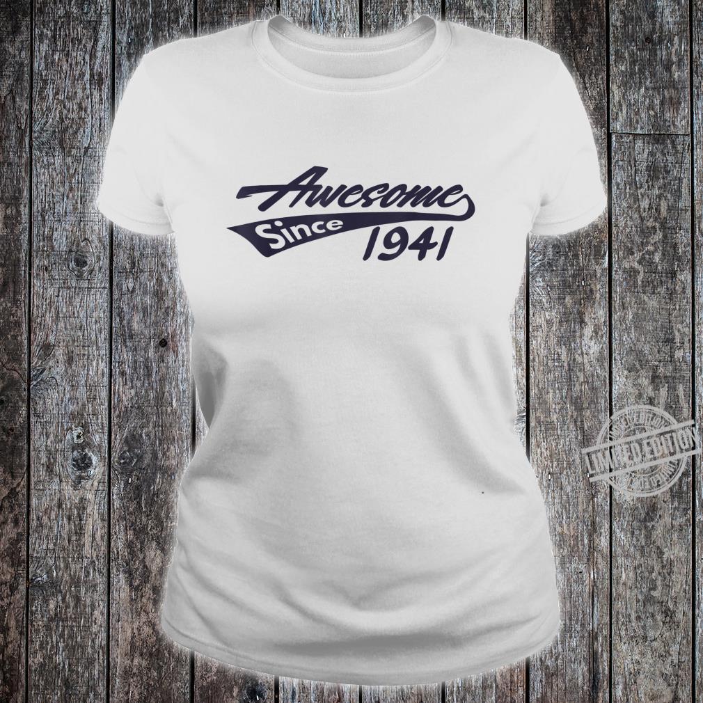 Awesome Since 1941 79th Birthday Shirt ladies tee