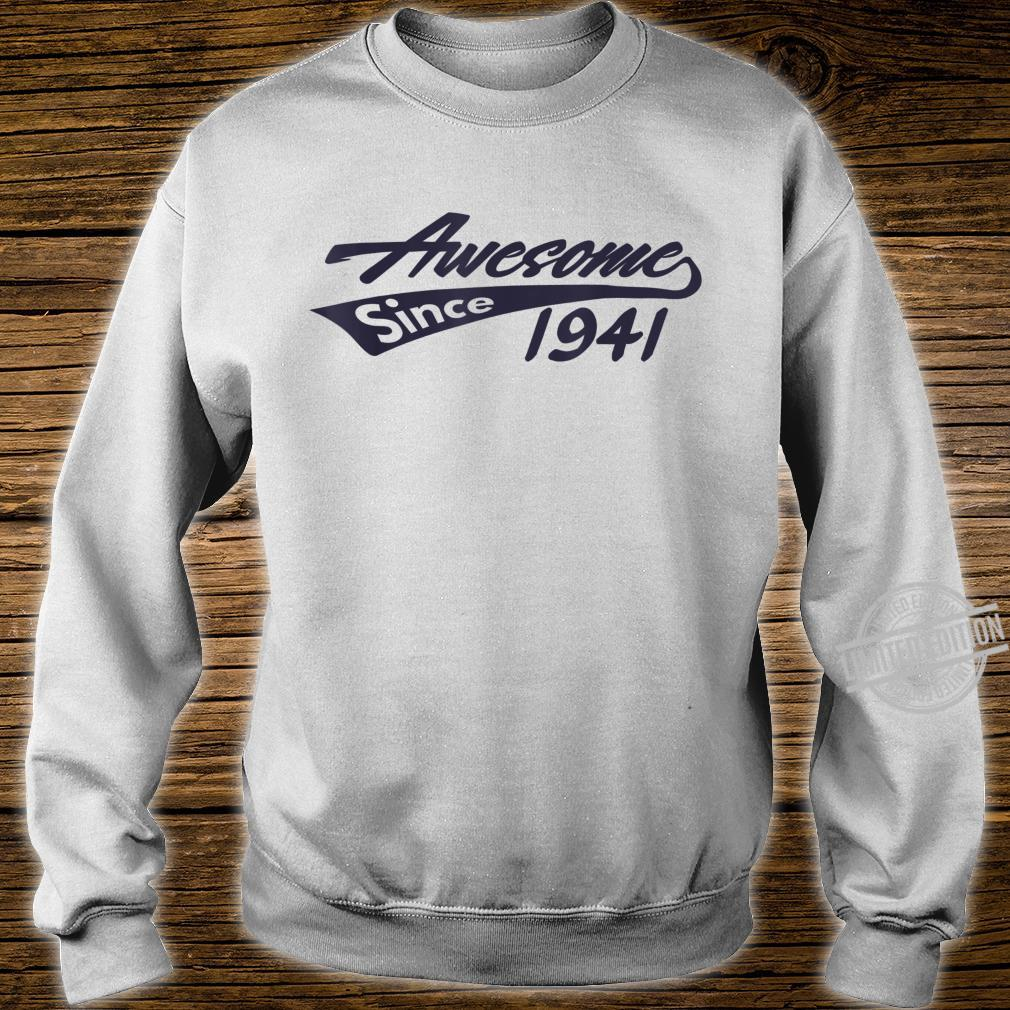 Awesome Since 1941 79th Birthday Shirt sweater