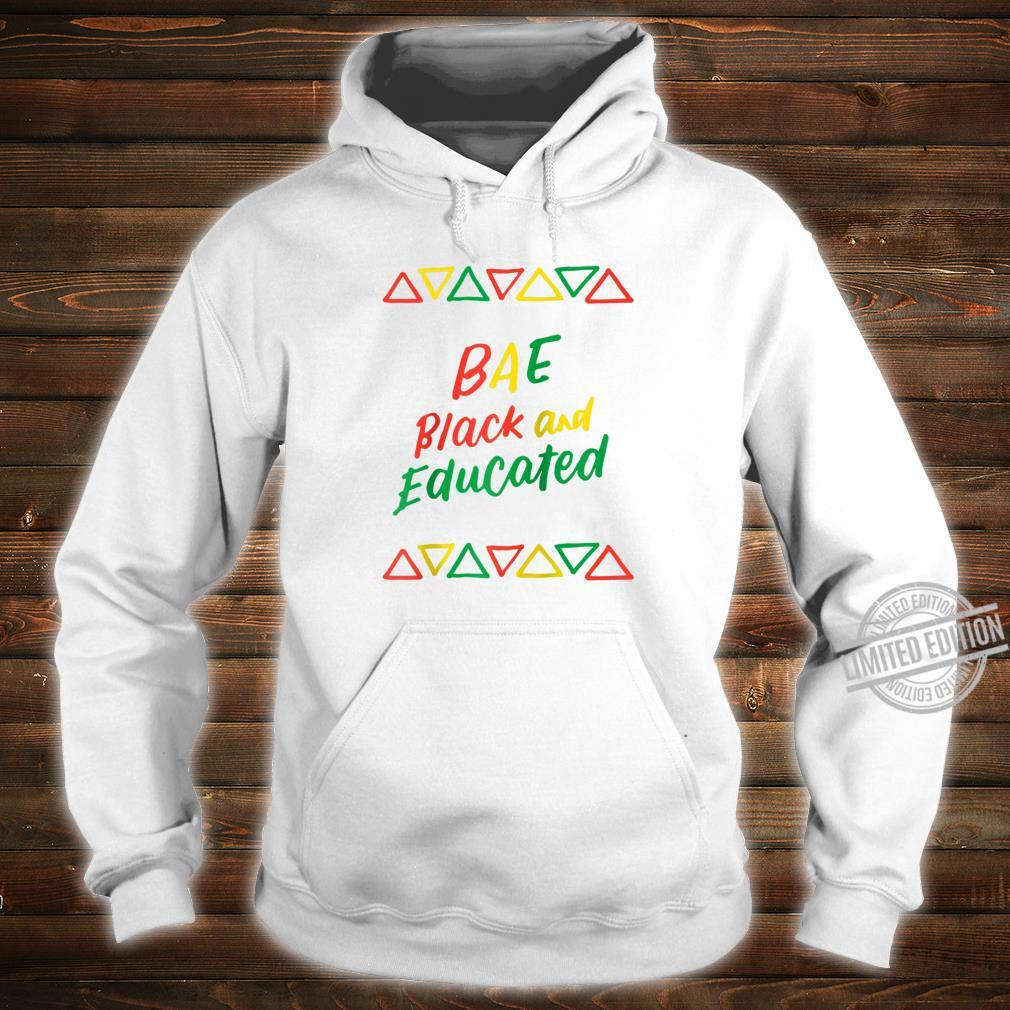 BAE Black And Educated Afrocentric History African American Shirt hoodie