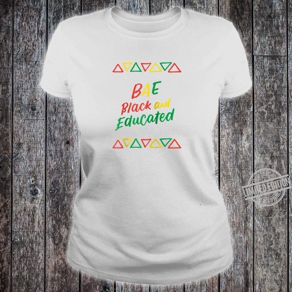 BAE Black And Educated Afrocentric History African American Shirt ladies tee
