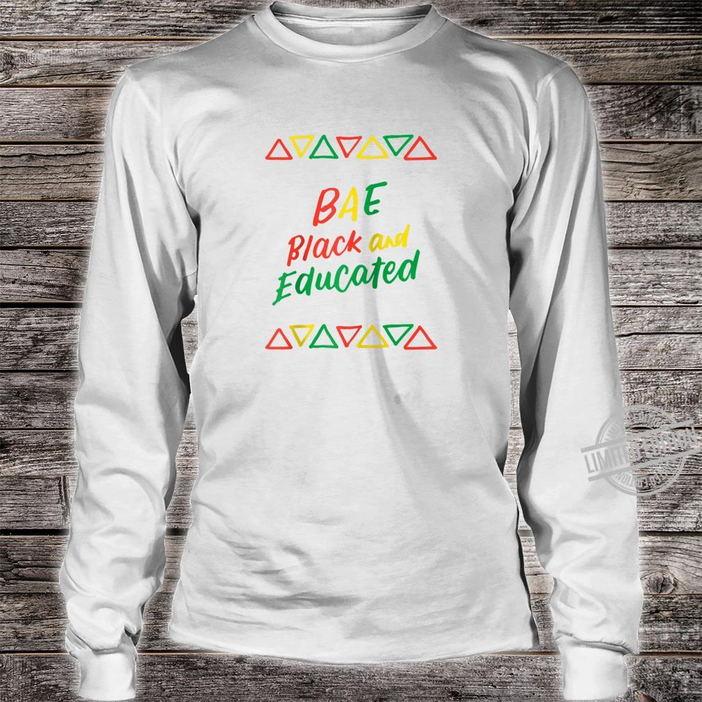 BAE Black And Educated Afrocentric History African American Shirt long sleeved