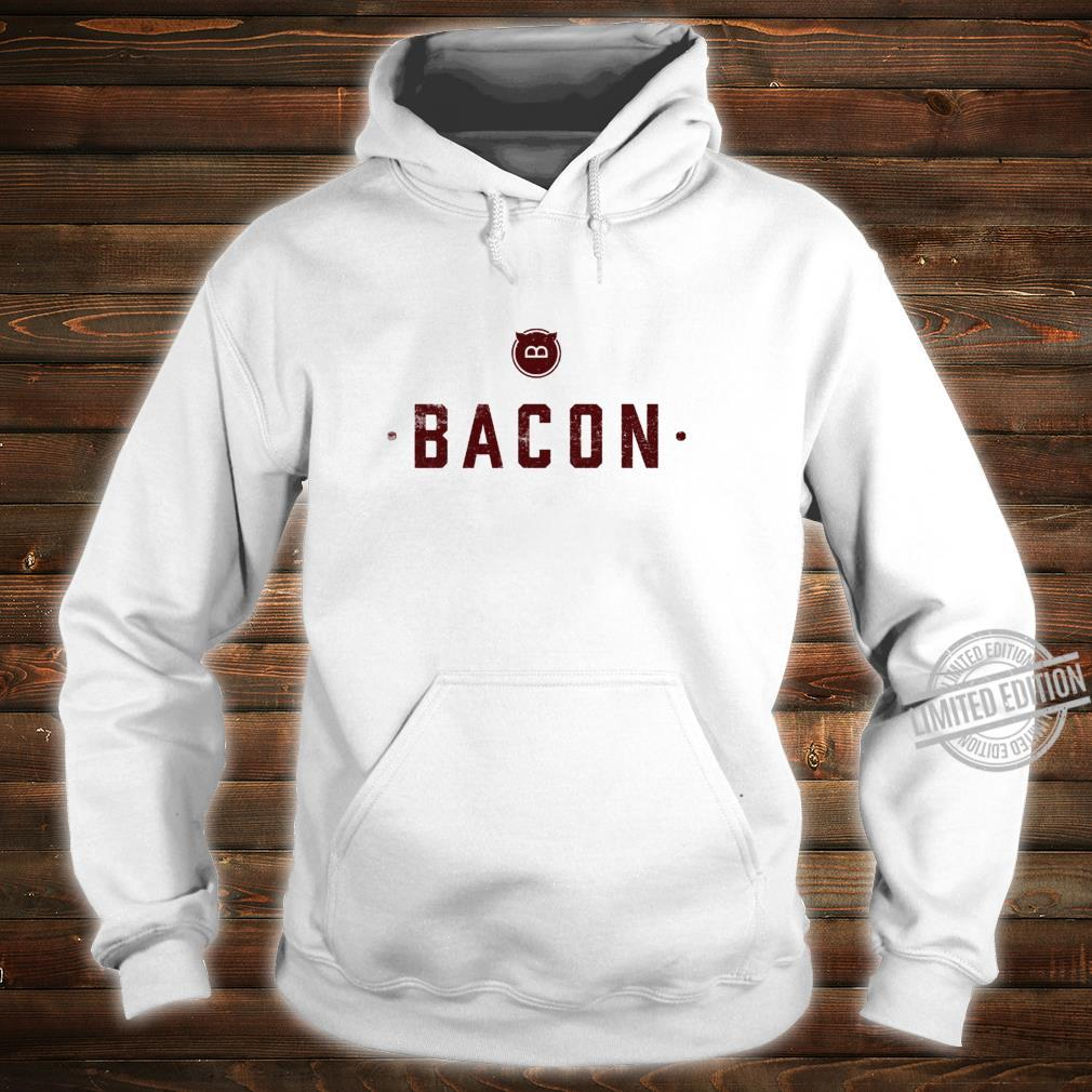Bacon Meats All that needs to be said Pork Pig Shirt hoodie