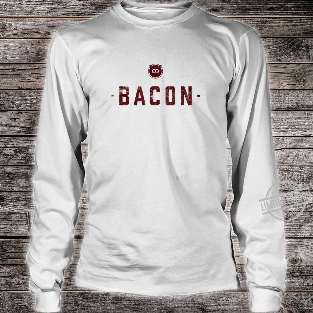 Bacon Meats Alles zu sagen Lustiges Schweinefleisch Shirt long sleeved