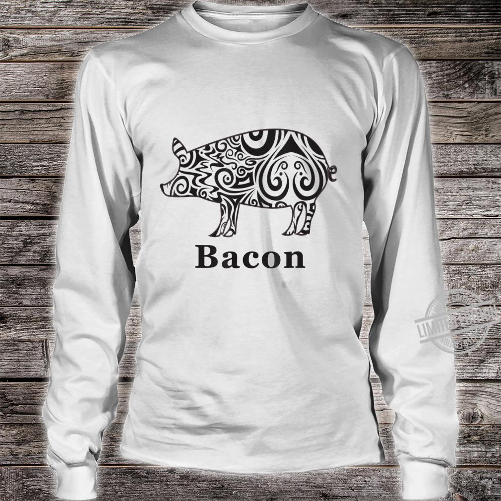 Bacon Shirt long sleeved