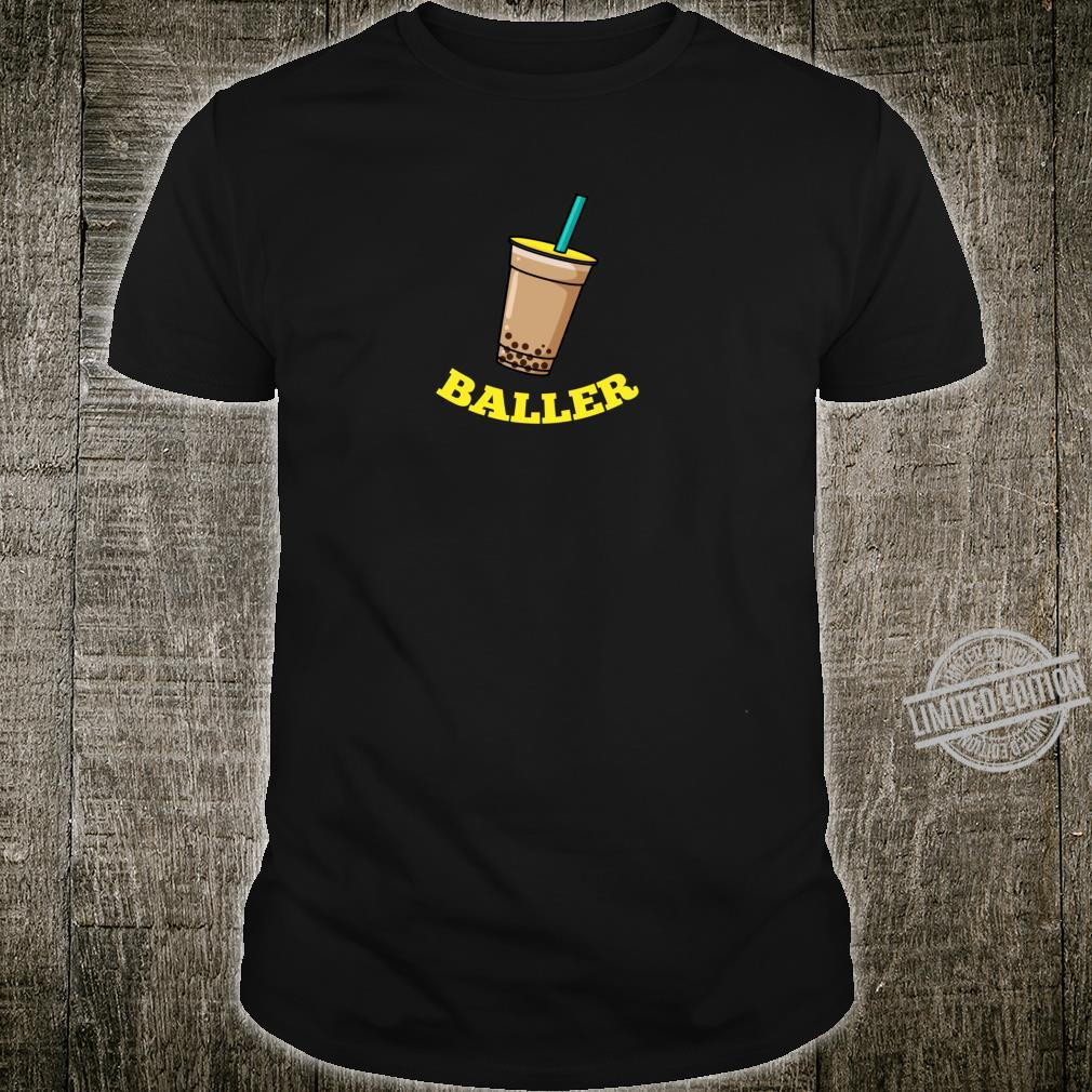 Baller Boba Drinker Bubble Tea Shirt