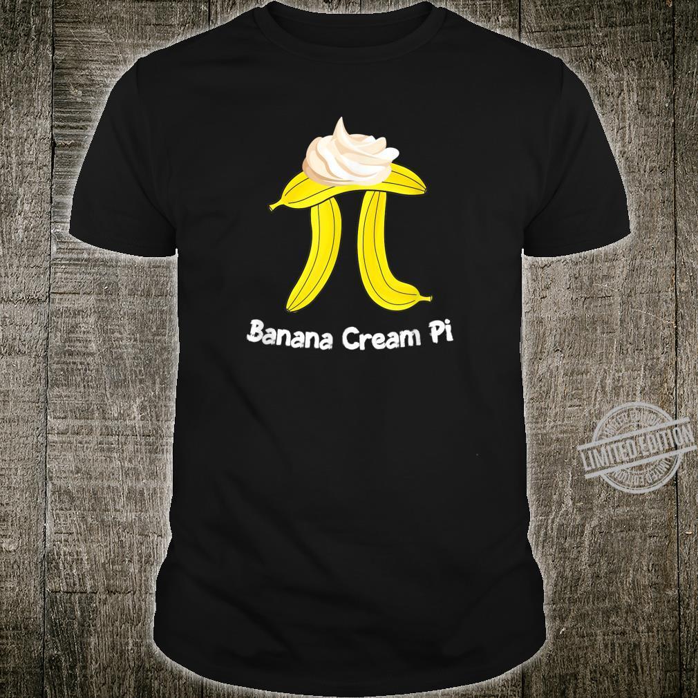 Banana Cream Pi Math Geek 3.14 Pi Day Shirt