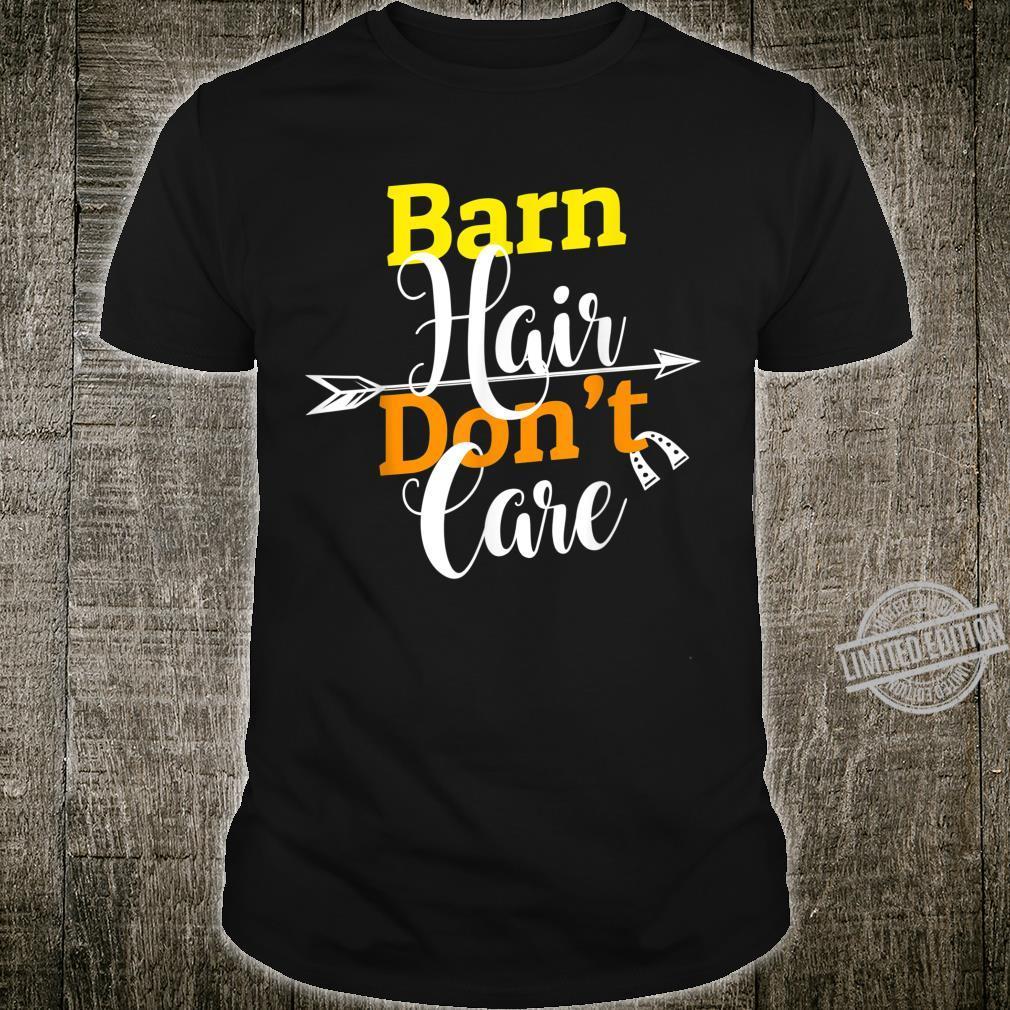 Barn Hair Don't Care Horse Riding Racing Farm Girls Shirt