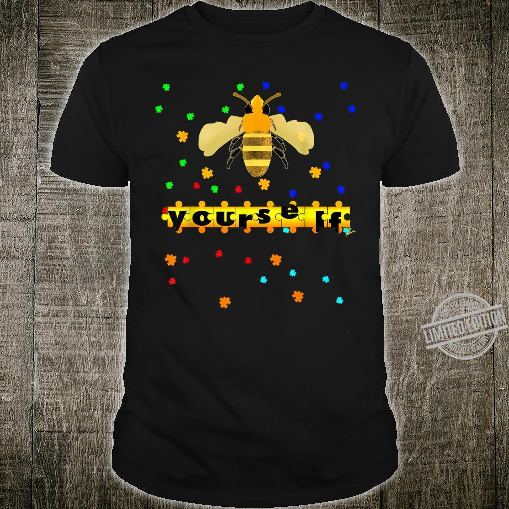 Be Yourself vesp or bee Outfit puzzle for autism awareness Shirt