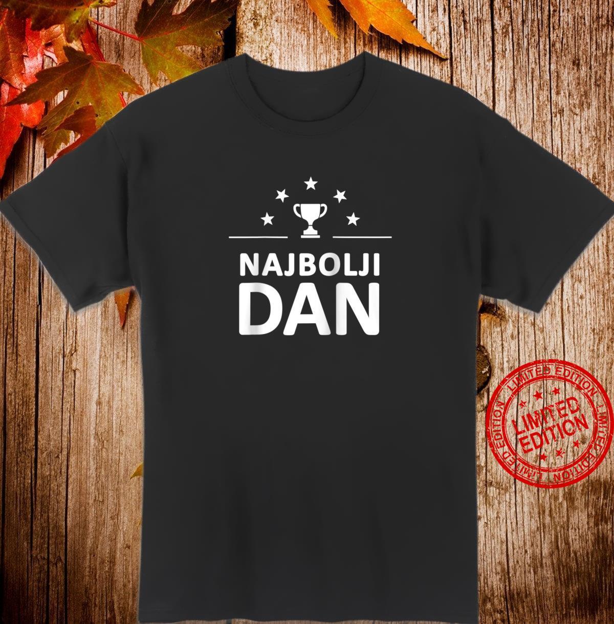 Best Bosnian Dad Shirt