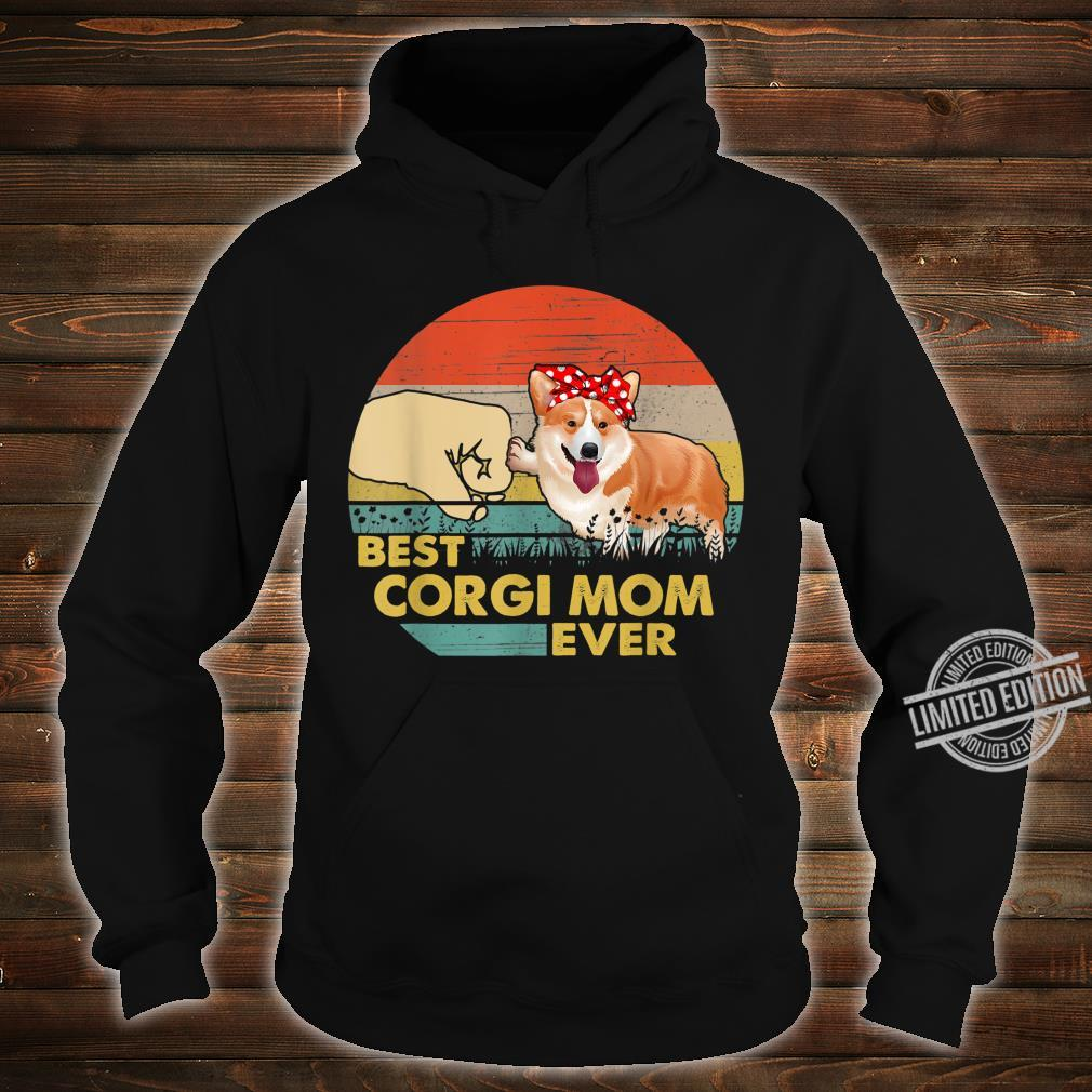 Best Corgi Mom Ever Retro Vintage Mom Mother's Day Shirt hoodie