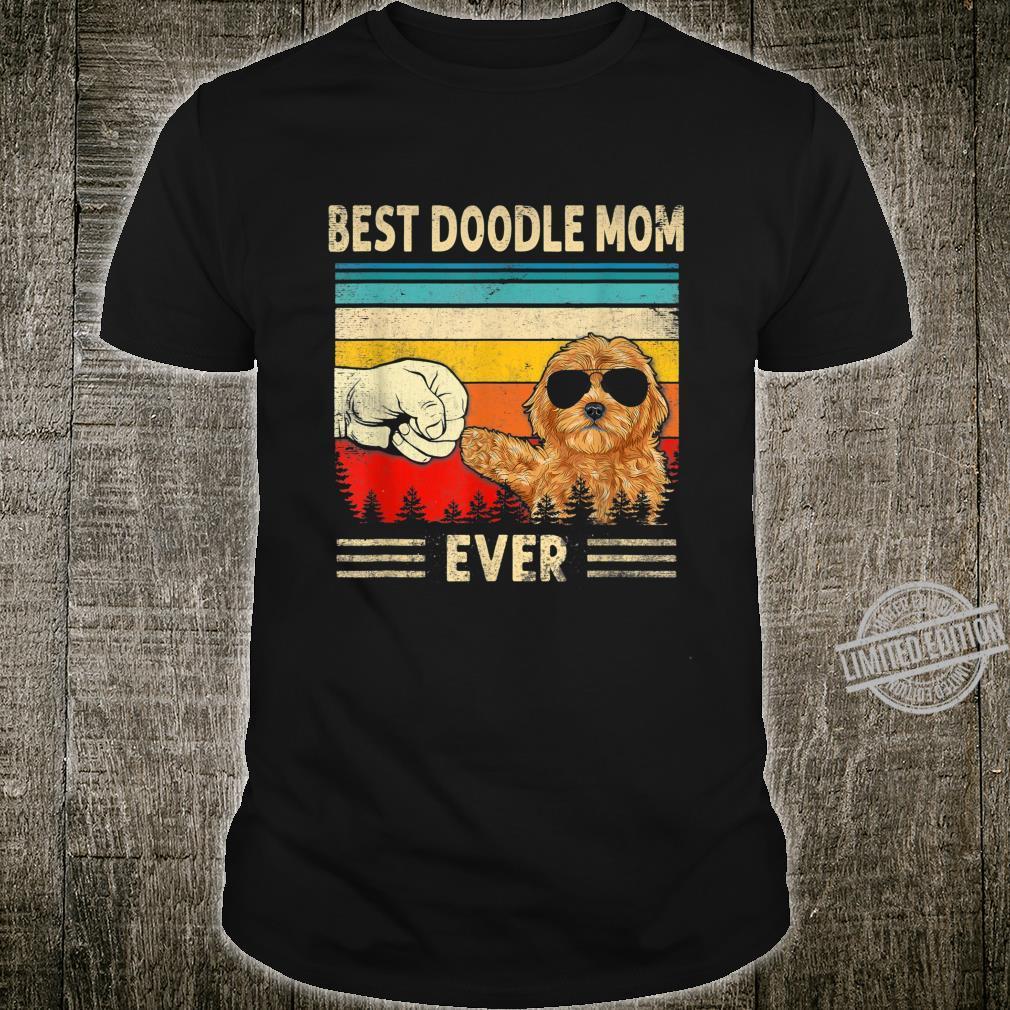 Best Doodle Mom Ever Goldendoodle Dog Mom Mother's Day Shirt