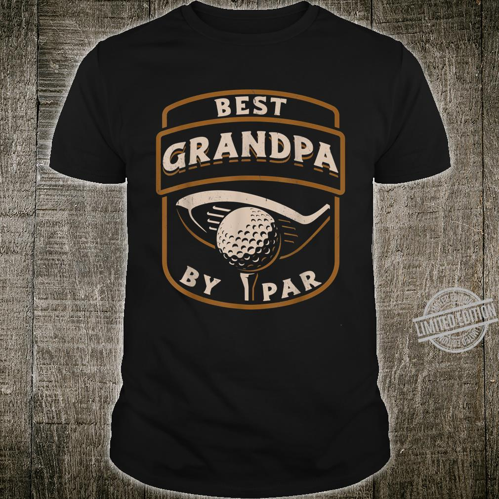Best Grandpa By Par Golf Father's Day Shirt