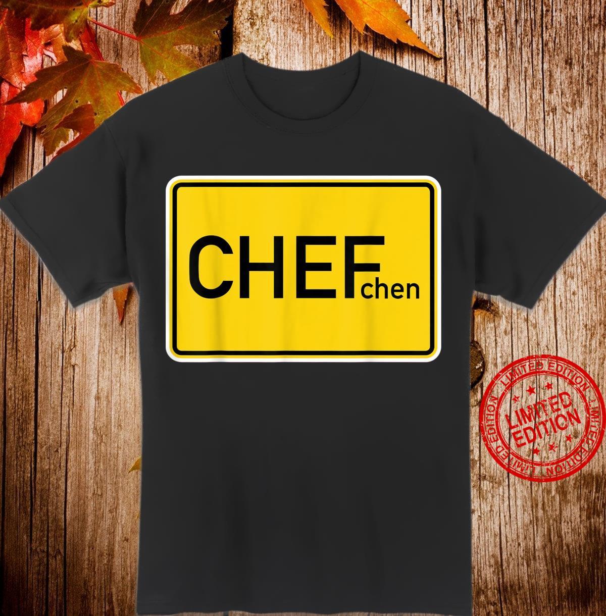 Bester Chef Ortsschild Chefchen Shirt