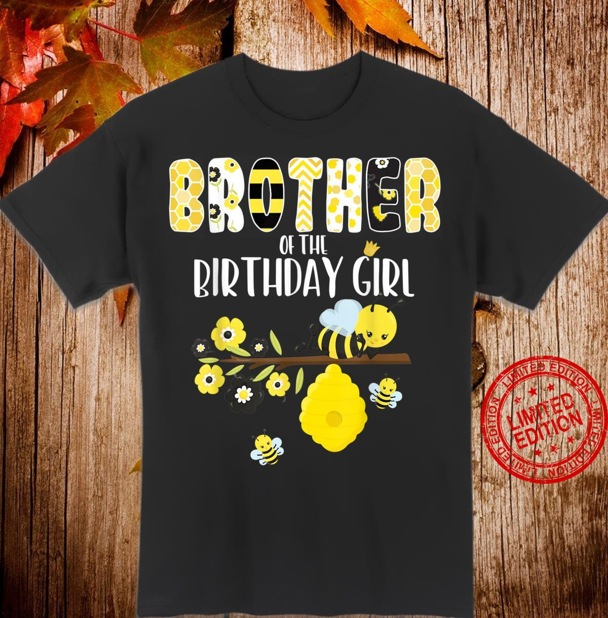 Brother Of The Birthday Girl Bee Theme Bday Matching Party Shirt