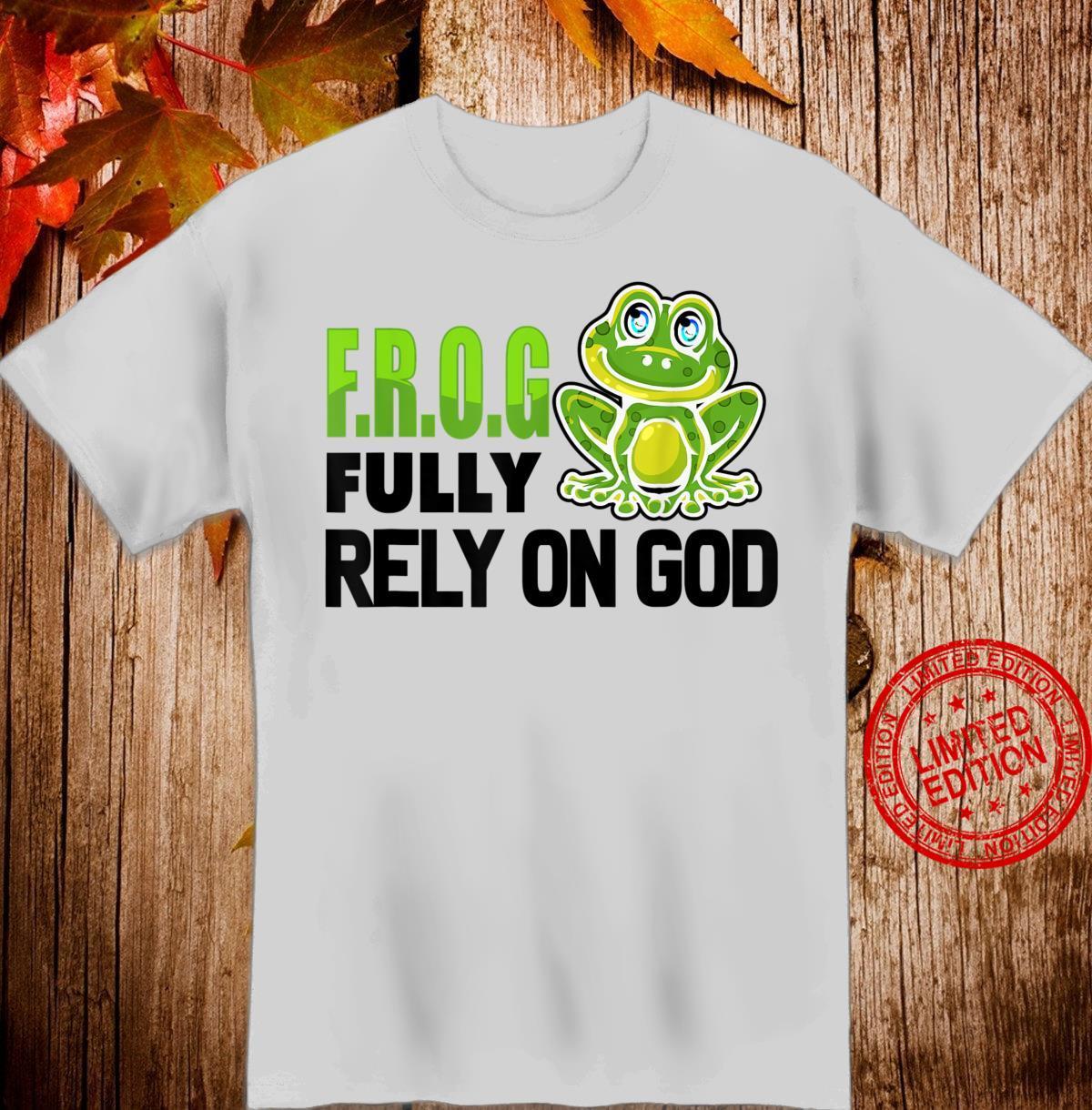 Cool F.R.O.G. Fully Rely On God Christian Faith Shirt