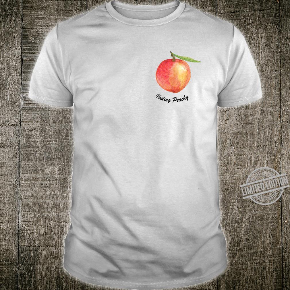 Cute Feeling Peachy Peach Shirt
