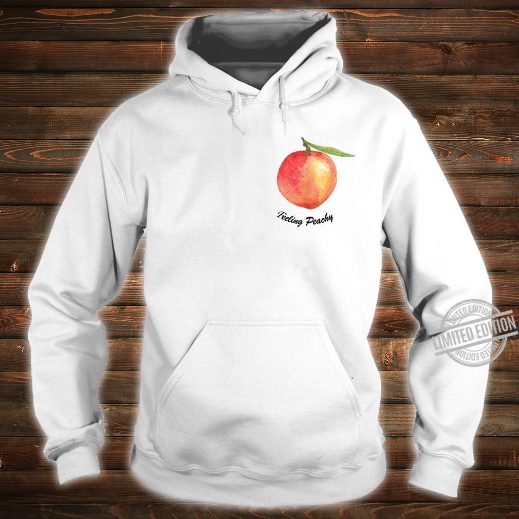 Cute Feeling Peachy Peach Shirt hoodie