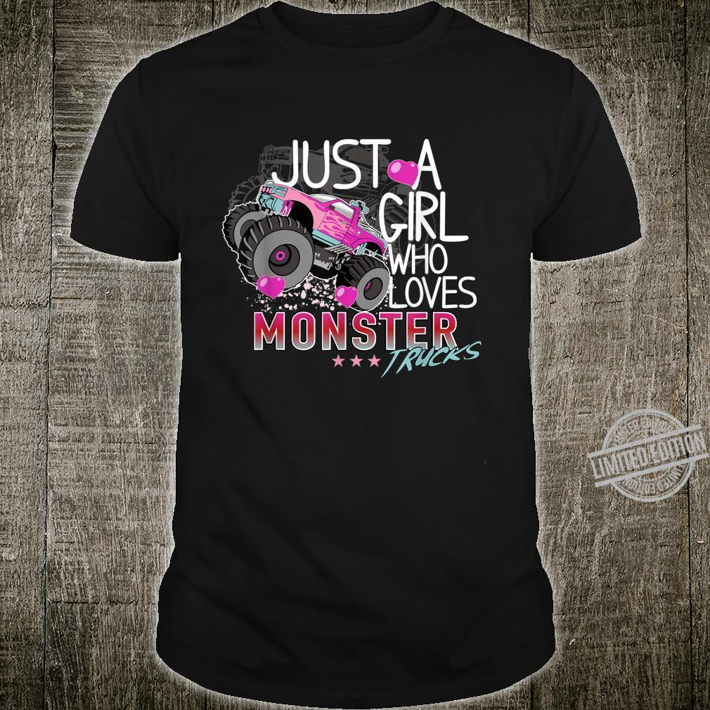 Cute Just A Girl Who Loves Monster Trucks Pink For Girl Shirt