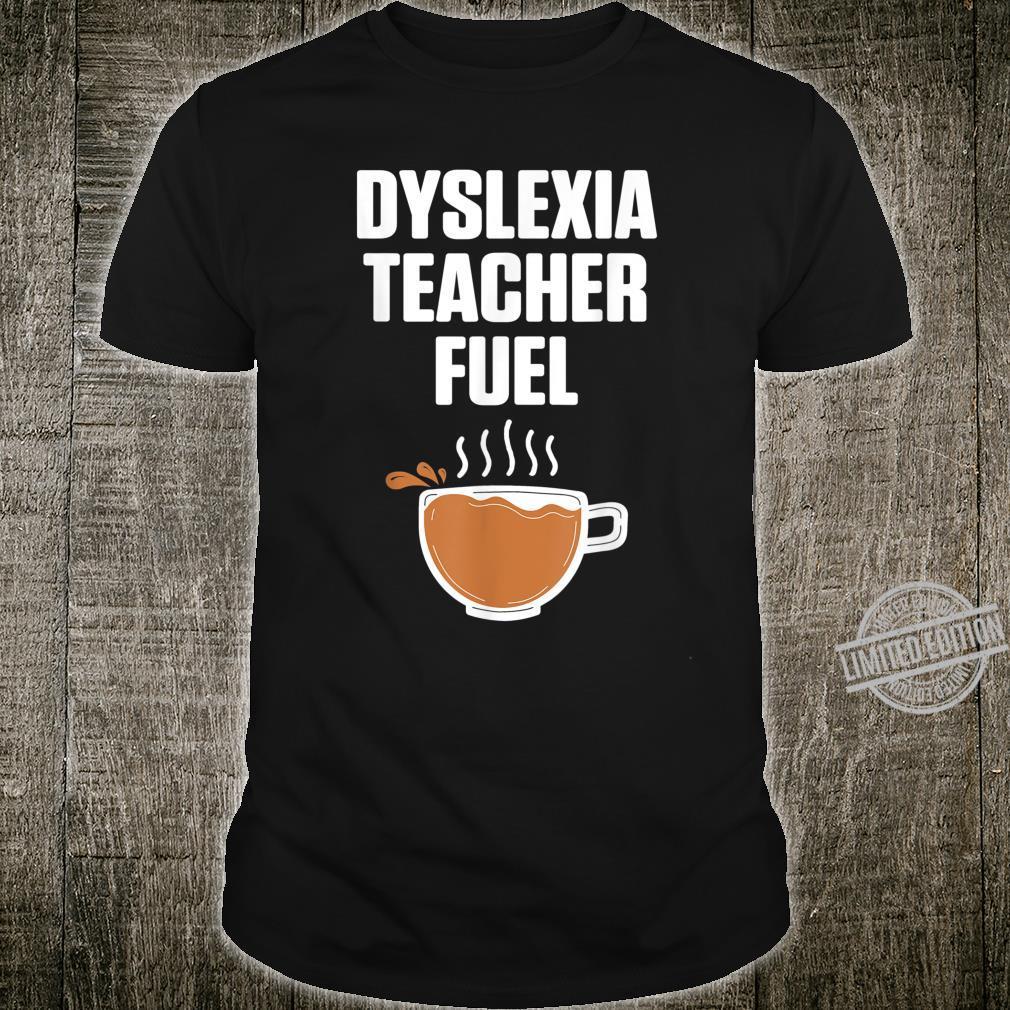 Dyslexia Teacher Therapist Coffee Dyslexic Therapy Shirt