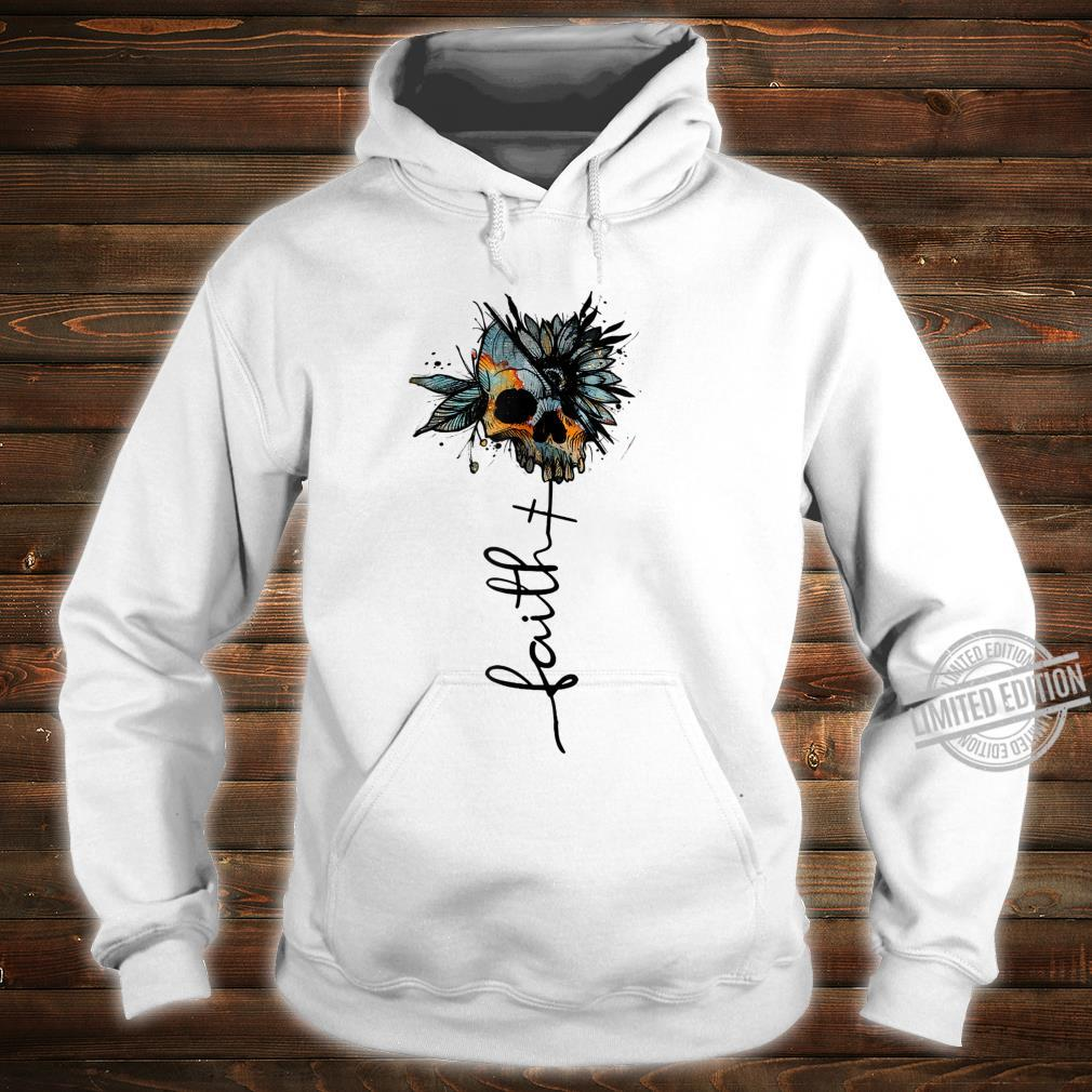 Faith Love Skull Skulls Skull Shirt hoodie