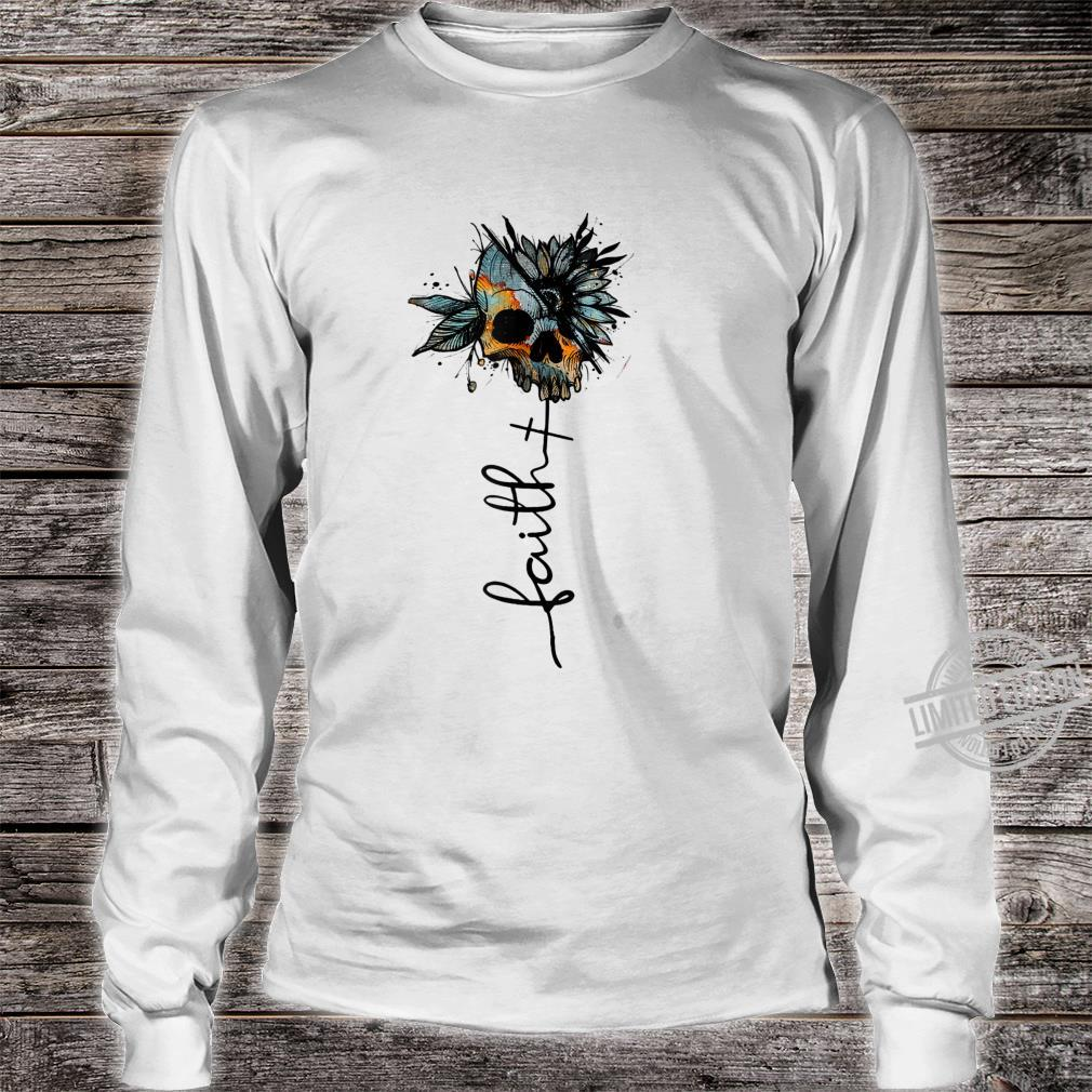 Faith Love Skull Skulls Skull Shirt long sleeved