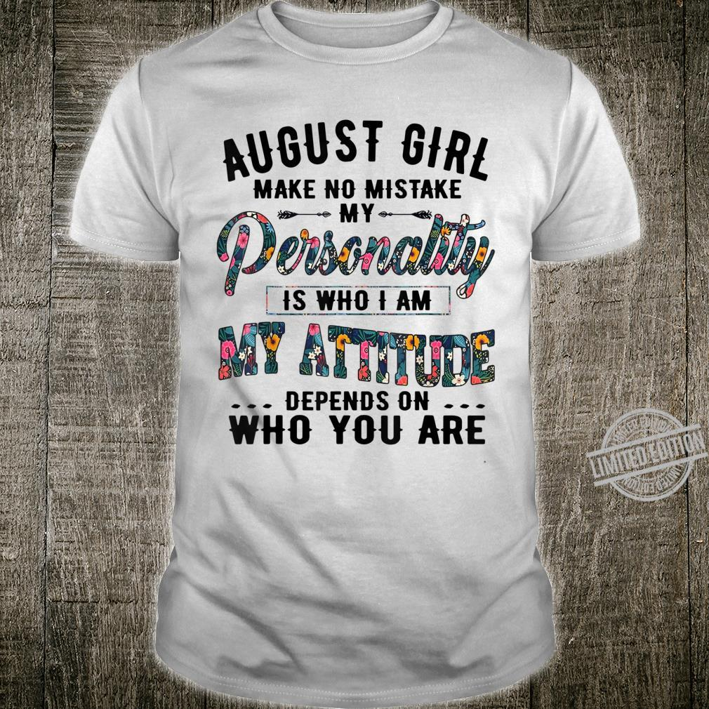 Floral Birthday Girlfriend Wife Born in August Shirt