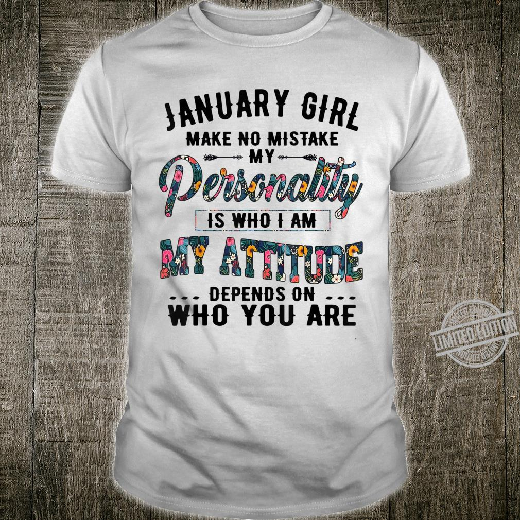 Floral Birthday Girlfriend Wife Born in January Shirt
