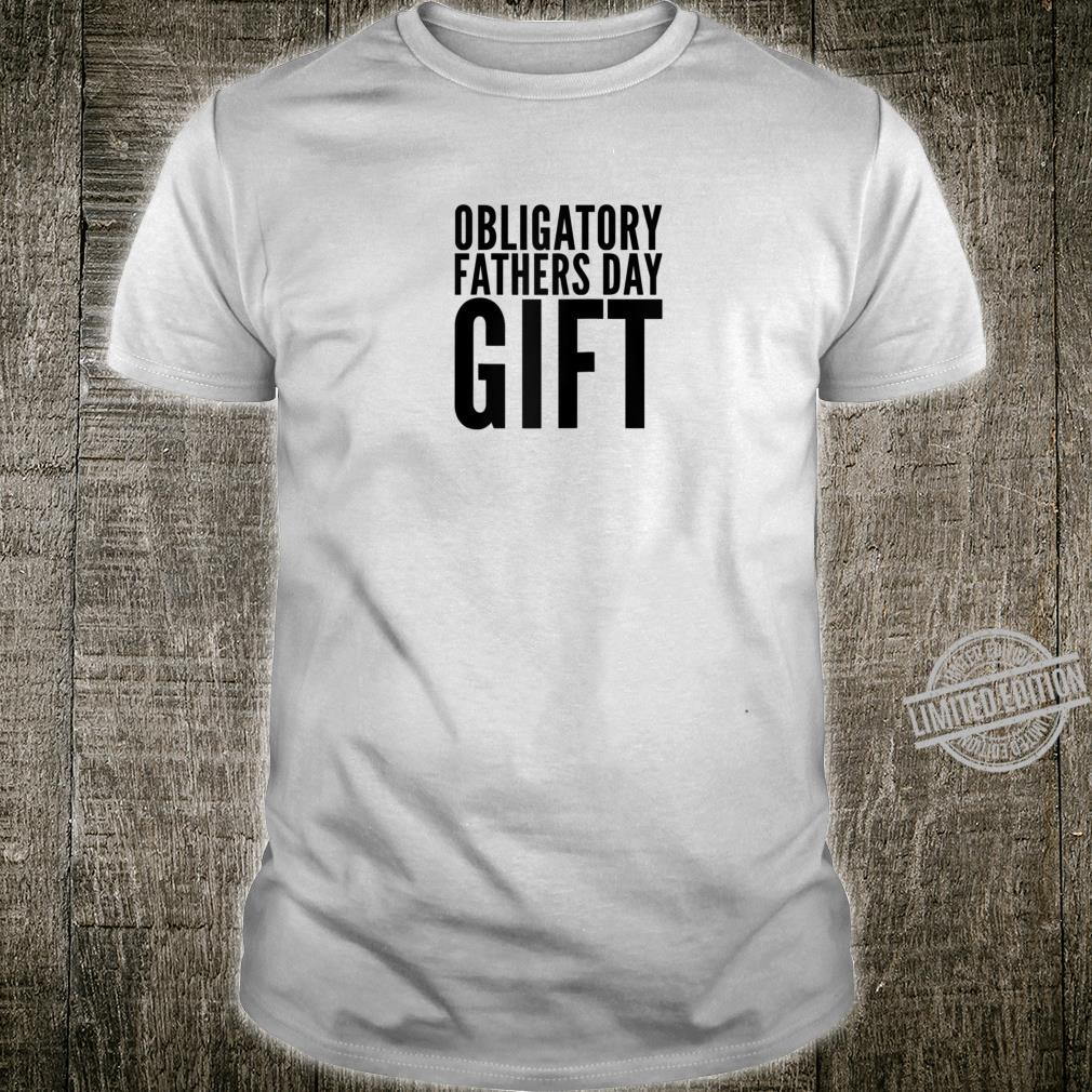 Funny Fathers Day from daughter son wife get this today Shirt