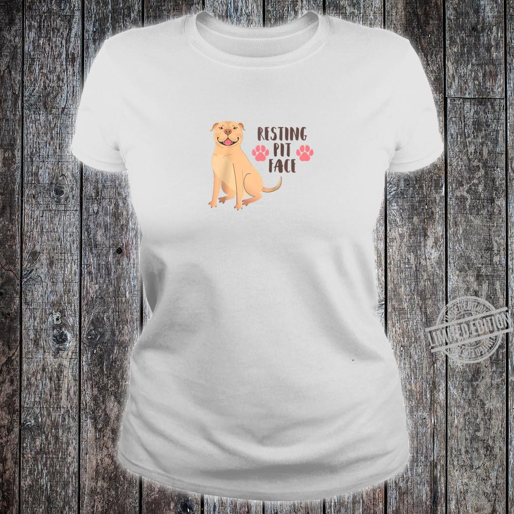 Funny Pitbull Resting Pit Face Shirt ladies tee