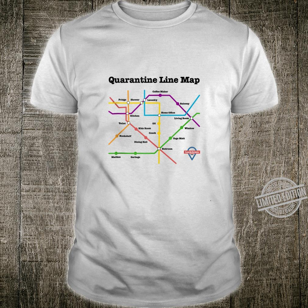 Funny Quarantine Line Map Daily Commute Social Distancing Shirt