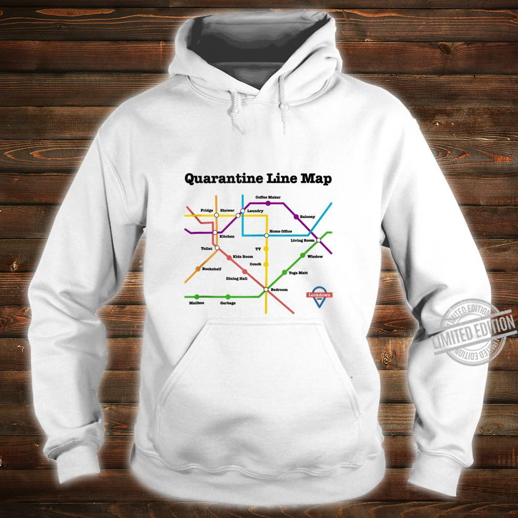 Funny Quarantine Line Map Daily Commute Social Distancing Shirt hoodie