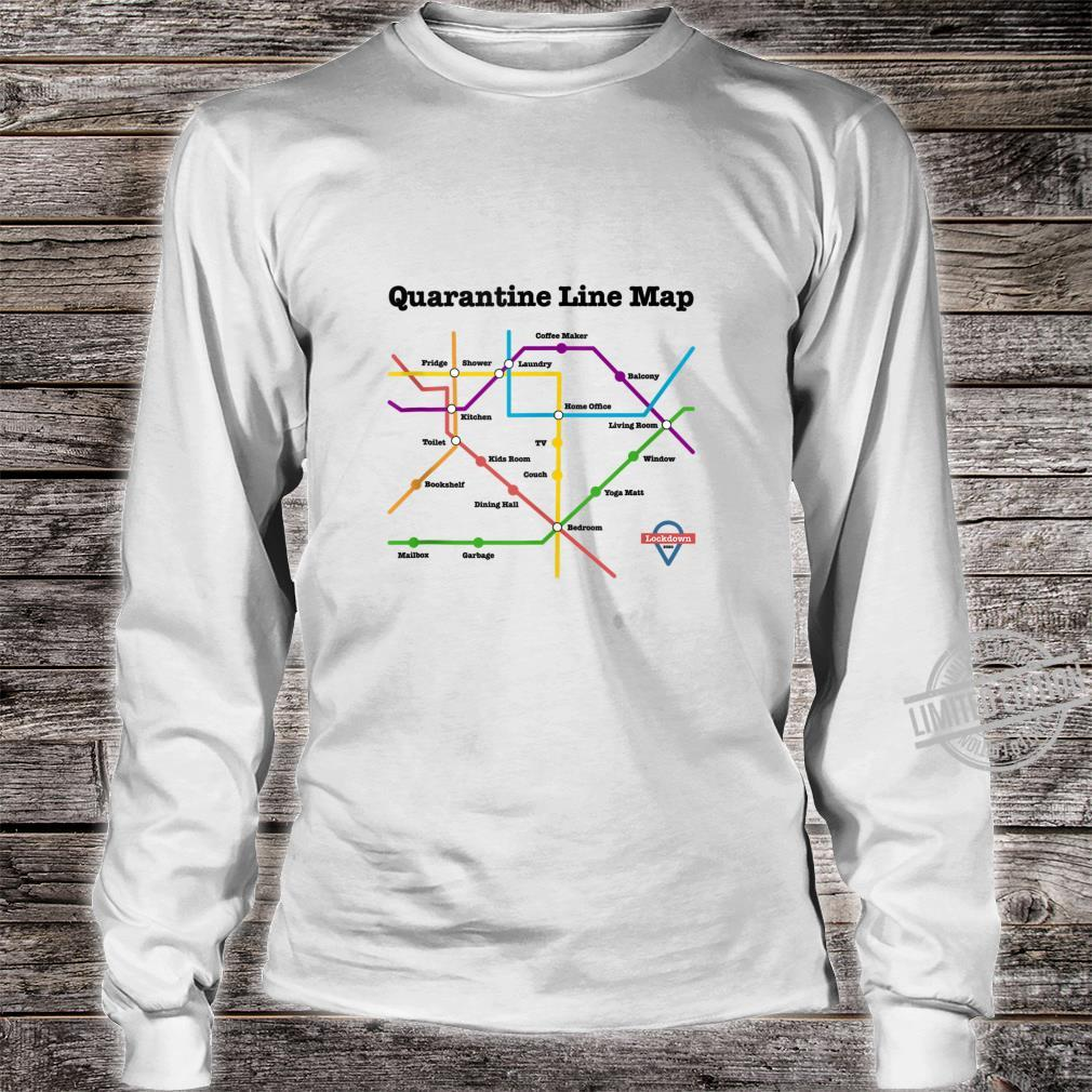 Funny Quarantine Line Map Daily Commute Social Distancing Shirt long sleeved