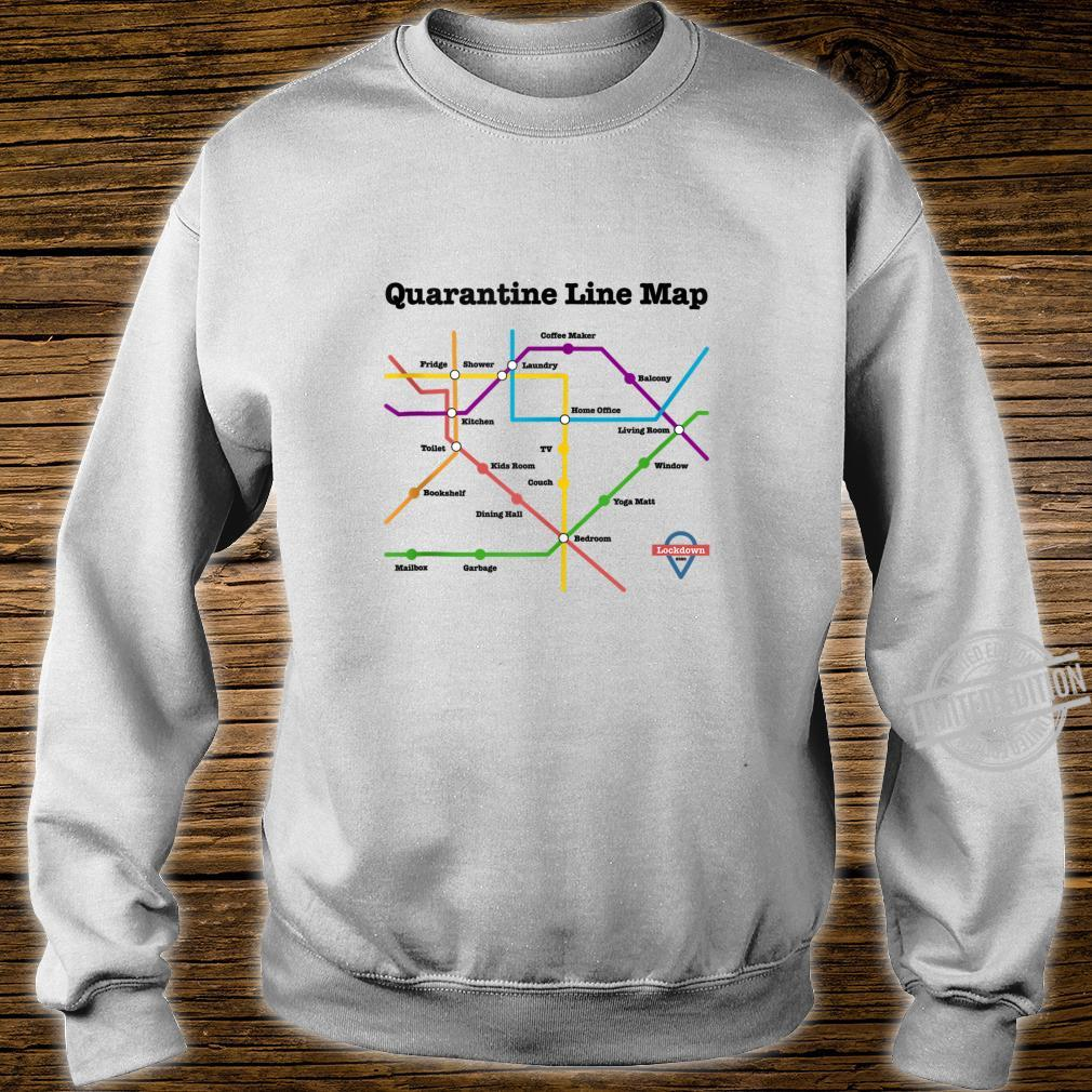 Funny Quarantine Line Map Daily Commute Social Distancing Shirt sweater