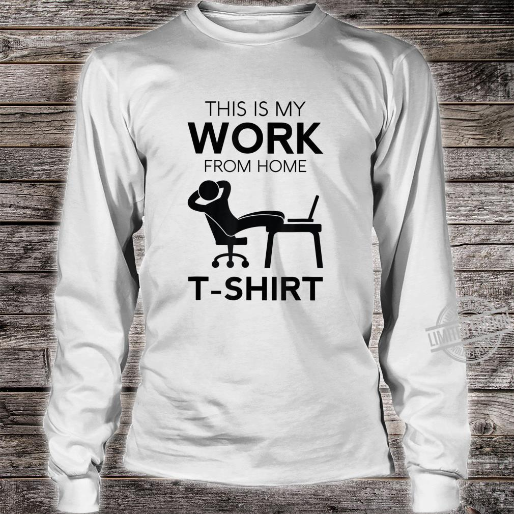 Funny Work From Home Telecommuter Entrepreneur Paid In PJs Shirt long sleeved