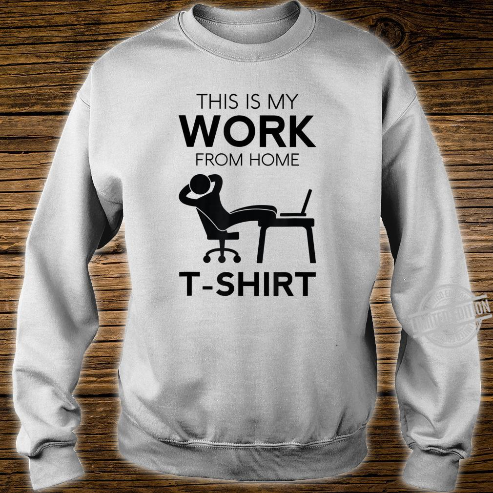Funny Work From Home Telecommuter Entrepreneur Paid In PJs Shirt sweater