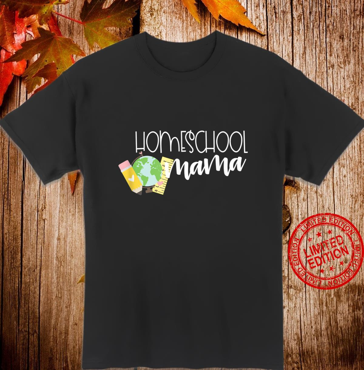 HOMESCHOOL MAMA with Cute School Supplies Shirt