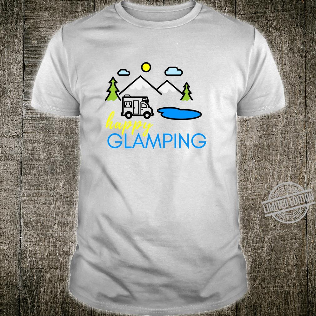 Happy Glamping for Glampers for Glamp Squad Camp Shirt