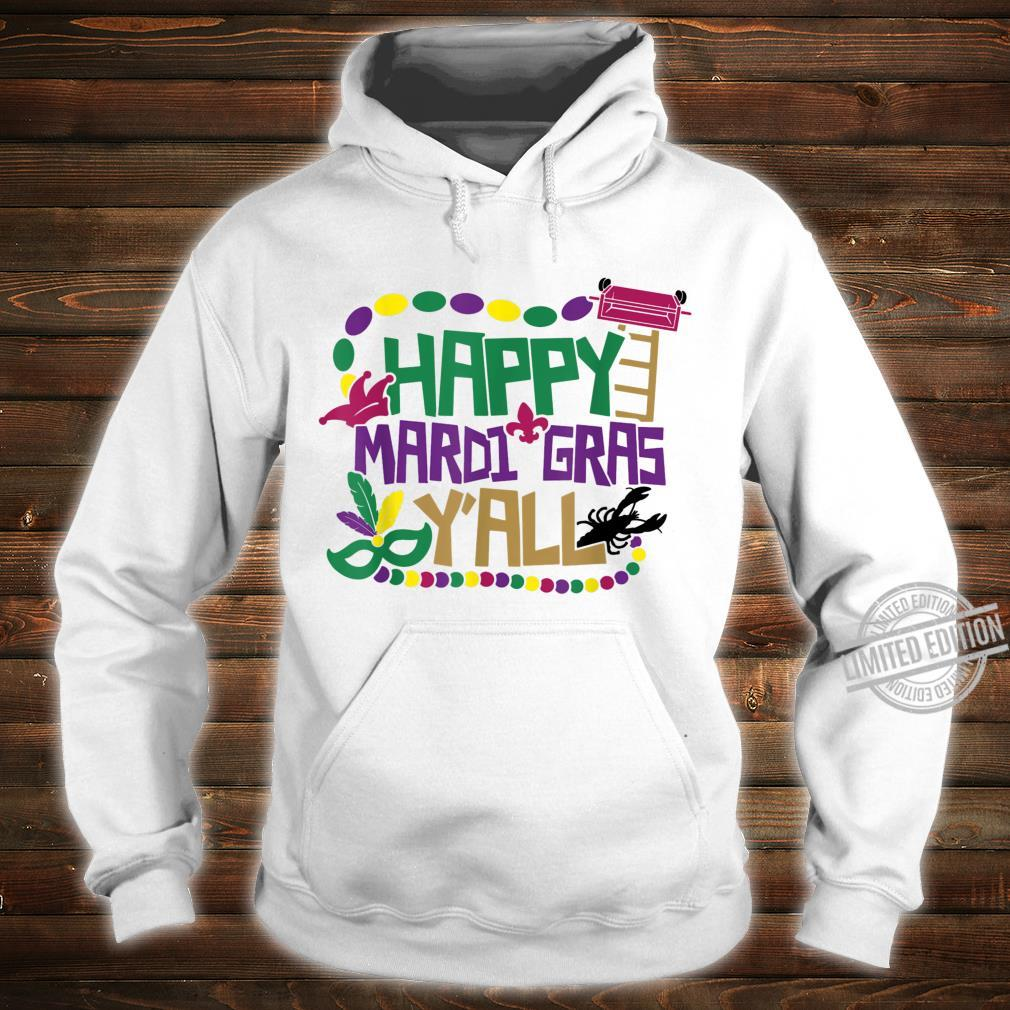 Happy Mardi Gras Y'all Shirt Beads Festival Costume Shirt hoodie