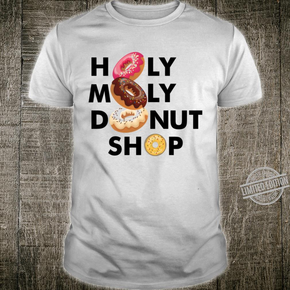 Holy Moly Donut Shop Shirt