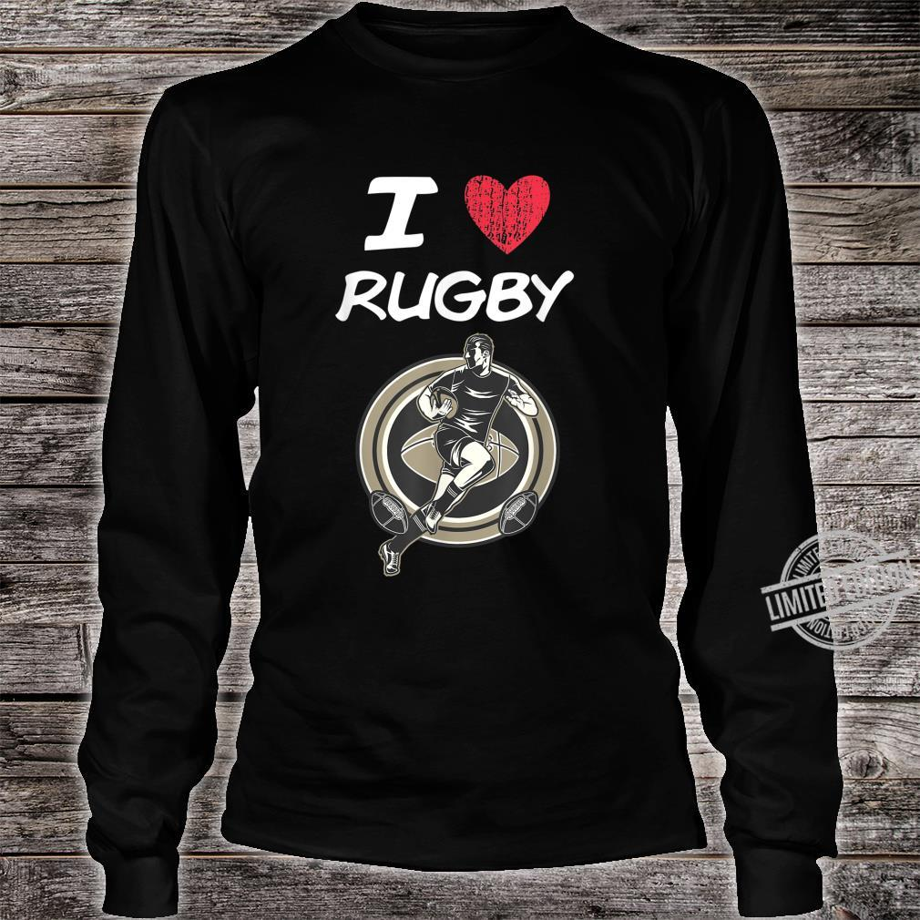 I Love Rugby A Great Passion or Hobby Idea Shirt long sleeved
